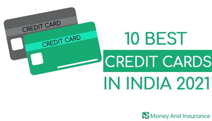 10-Best-Credit-Cards-In-India-2021